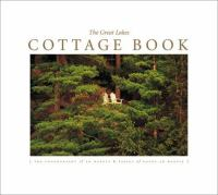 The Great Lakes Cottage Book