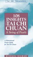 108 Insights Into Tai Chi Chuan