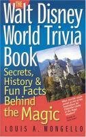 The Walt Disney World Trivia Book