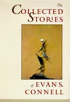 The Collected Stories of Evan S. Connell