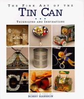 The Fine Art of the Tin Can