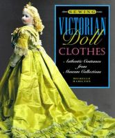 Sewing Victorian Doll Clothes
