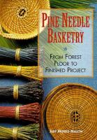 Pine Needle Basketry