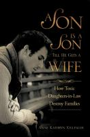 A Son Is A Son Till He Gets A Wife