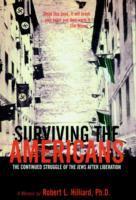 Surviving the Americans