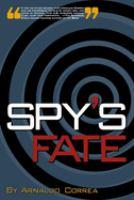Spy's Fate