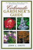 Colorado Gardener's Guide