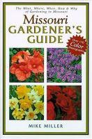 Missouri Gardener's Guide