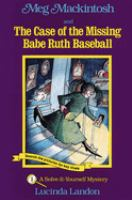 Meg Mackintosh and the Case of the Missing Babe Ruth Baseball