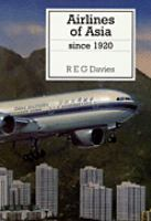 Airlines of Asia Since 1920