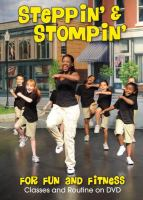 Steppin' & Stompin' for Fun and Fitness