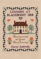 Lessons at Blackberry Inn