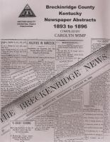 Breckinridge County Kentucky Newspaper Abstracts, 1893 To 1896