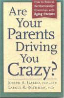 Are your Parents Driving You Crazy?