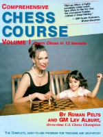Comprehensive Chess Course, Volumes I & II