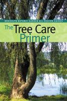 The Tree Care Primer