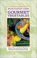 Gourmet Vegetables