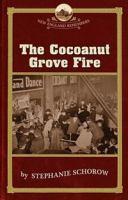 The Cocoanut Grove Fire