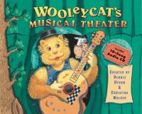 Wooleycat's Musical Theater