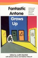 Fantastic Antone Grows up