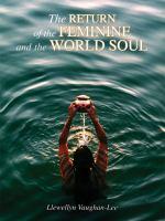 The Return of the Feminine & the World Soul