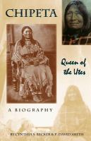 Chipeta : Queen of the Utes