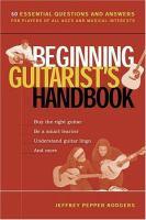 Beginning Guitarist's Handbook