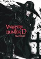 Vampire hunter D : [videorecording (DVD)] bloodlust