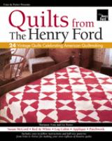 Fons & Porter Presents Quilts From the Henry Ford
