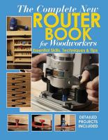 The Complete New Router Book for Woodworkers
