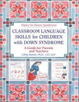 Classroom Language Skills for Children With Down Syndrome