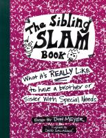 The sibling slam book : what it's really like to have a brother or sister with special needs