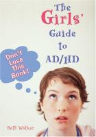 The Girls' Guide to ADHD
