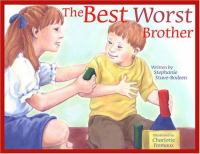 The Best Worst Brother