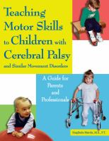 Teaching Motor Skills to Children With Cerebral Palsy and Similar Movement Disorders