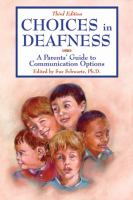 Choices in Deafness