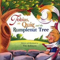 Tobias, The Quig And The Rumplenut Tree