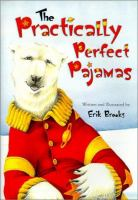 The Practically Perfect Pajamas