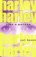 Harley (like A Person)