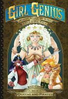 Girl Genius: The Second Journey of Agatha Heterodyne Volume 5: Queens & Pirates