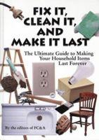 Fix It, Clean It, and Make It Last