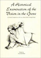 A Historical Examination of the Vision in the Grove