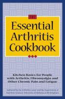 The Essential Arthritis Cookbook