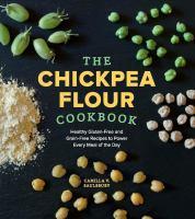 Chickpea Flour Cookbook