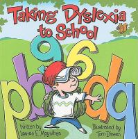 Taking Dyslexia to School