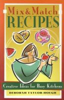 Mix and Match Recipes