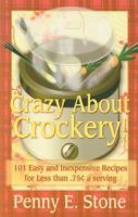 Crazy About Crockpots!