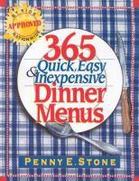 365 Quick, Easy & Inexpensive Dinner Menus