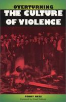 Overturning the Culture of Violence