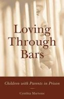 Loving Through Bars